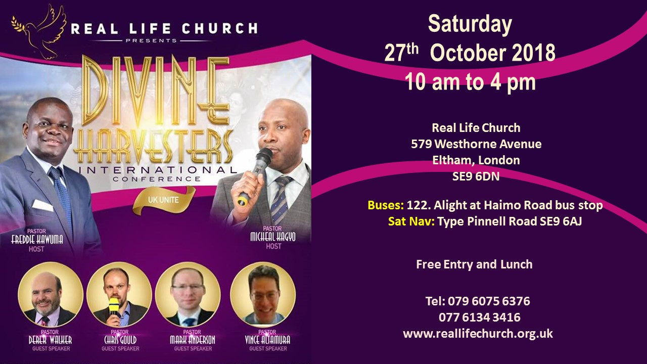 Divine Harvesters Conference 2018 at Real Life Church